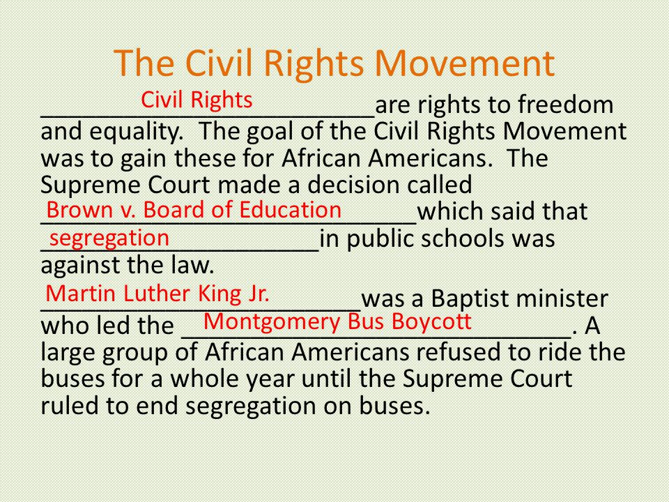 The Civil Rights Movement ________________________are rights to freedom and equality.