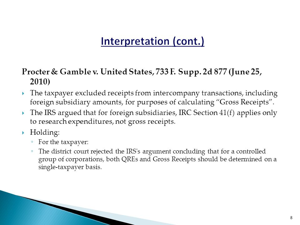 Procter & Gamble v. United States, 733 F. Supp. 2d 877 (June 25, 2010)  The taxpayer excluded receipts from intercompany transactions, including fore