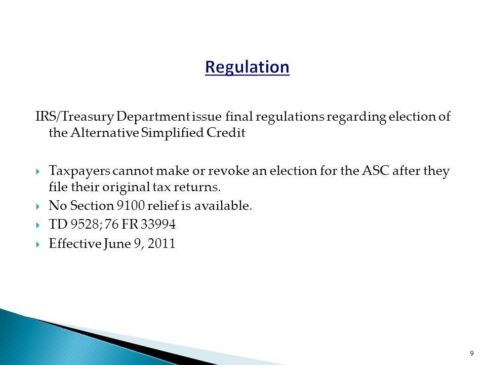 IRS/Treasury Department issue final regulations regarding election of the Alternative Simplified Credit  Taxpayers cannot make or revoke an election