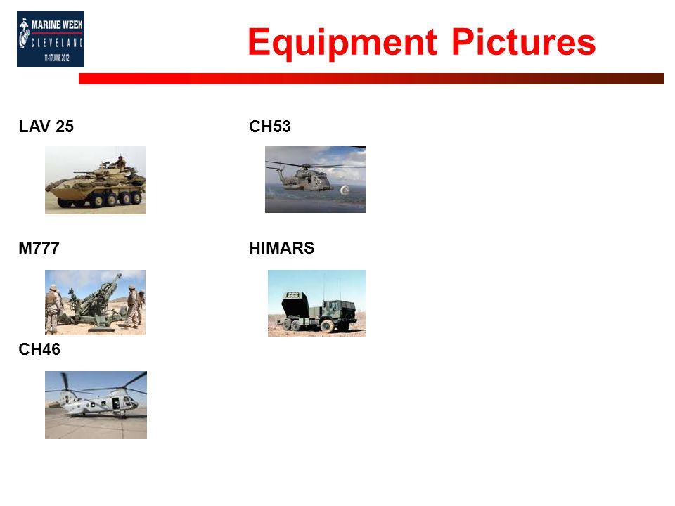Equipment Pictures LAV 25 M777 CH46 CH53 HIMARS