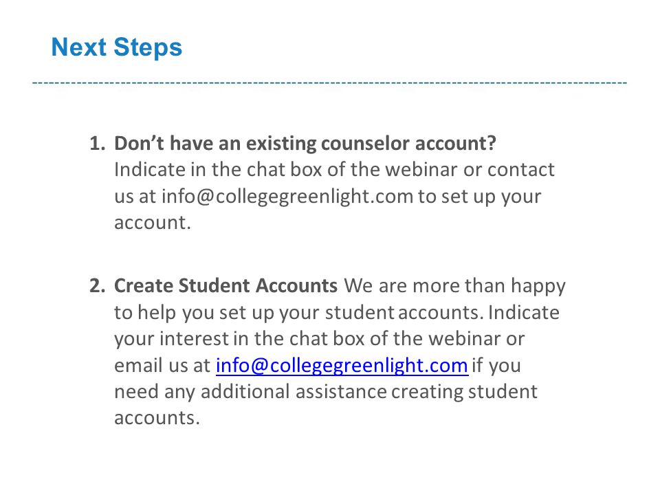 1.Don't have an existing counselor account.