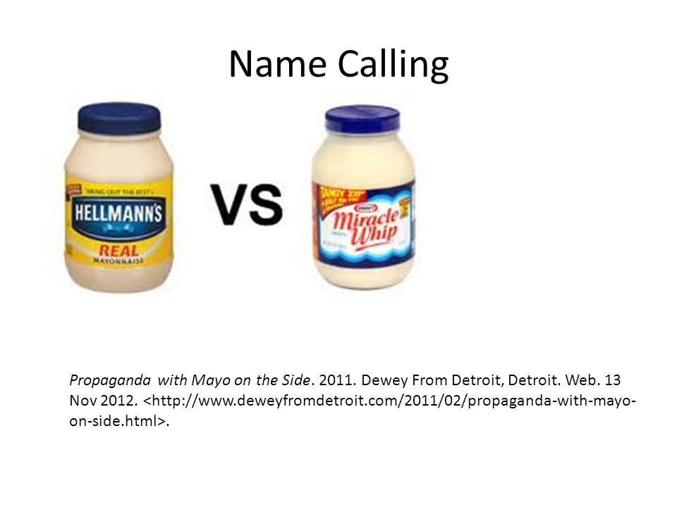 Name Calling Propaganda with Mayo on the Side.2011.