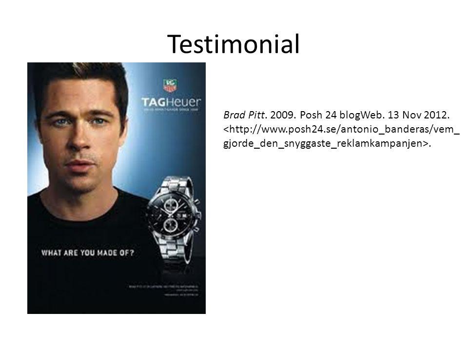 Testimonial Brad Pitt. 2009. Posh 24 blogWeb. 13 Nov 2012..