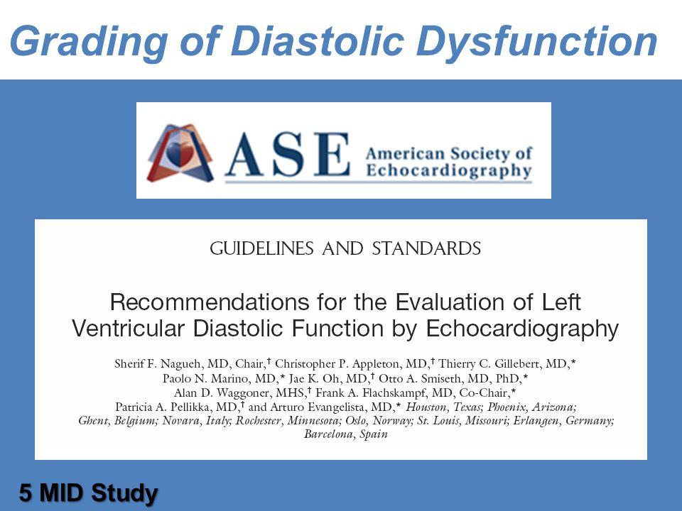 Grading of Diastolic Dysfunction 5 MID Study