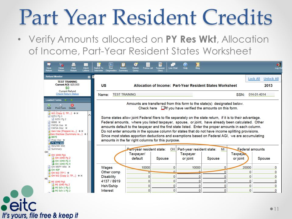 Part Year Resident Credits Verify Amounts allocated on PY Res Wkt, Allocation of Income, Part-Year Resident States Worksheet 11