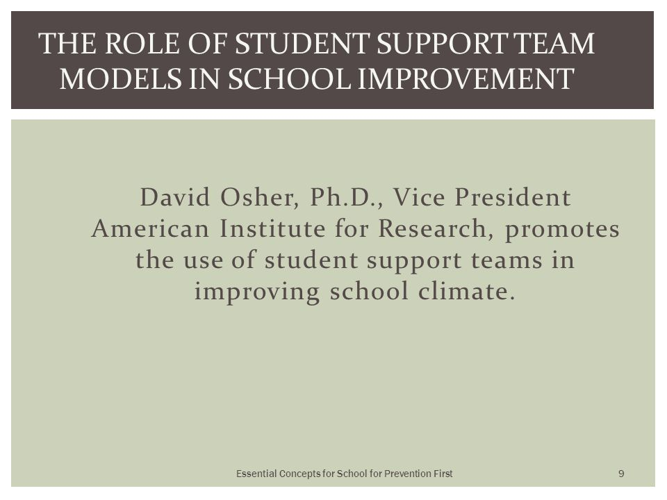 David Osher, Ph.D., Vice President American Institute for Research, promotes the use of student support teams in improving school climate.