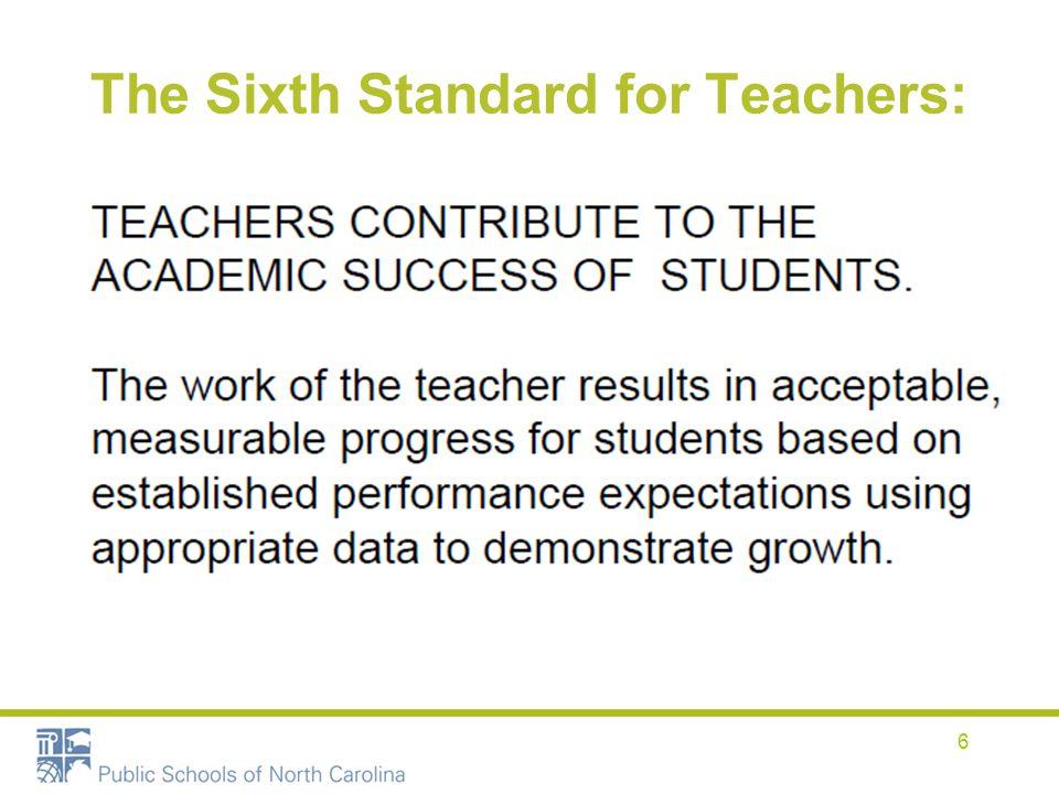 The Sixth Standard for Teachers: 6
