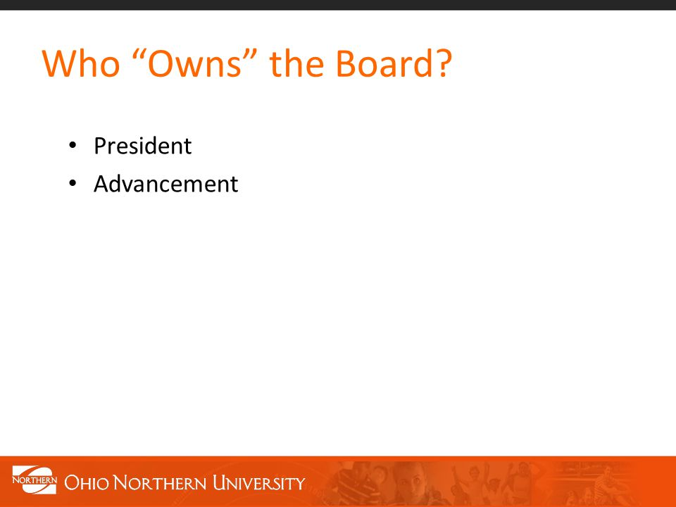 Who Owns the Board President Advancement