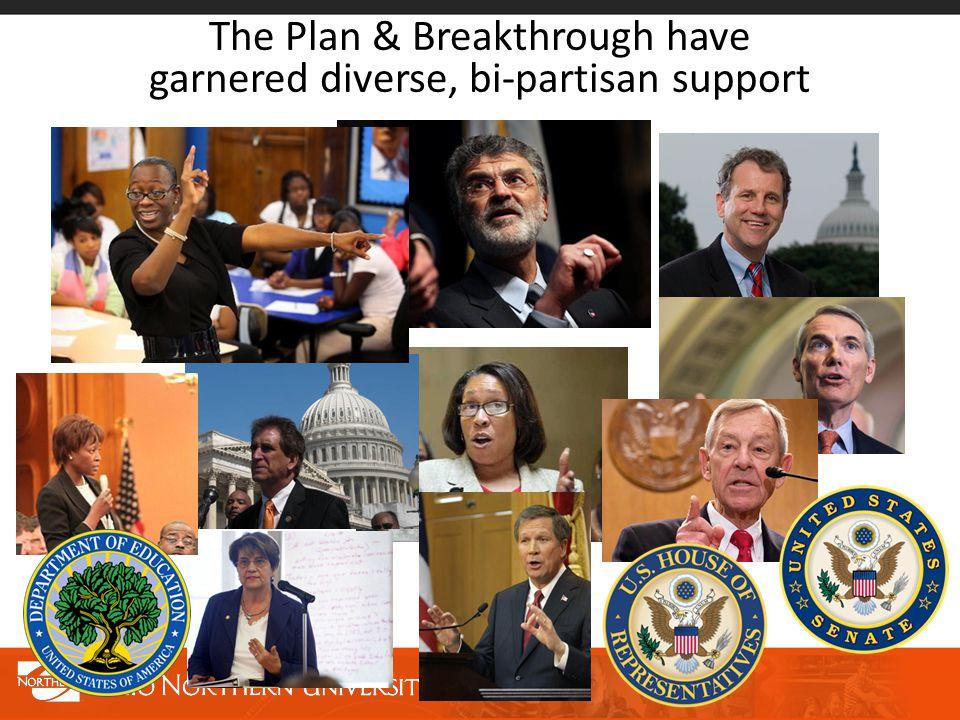 The Plan & Breakthrough have garnered diverse, bi-partisan support