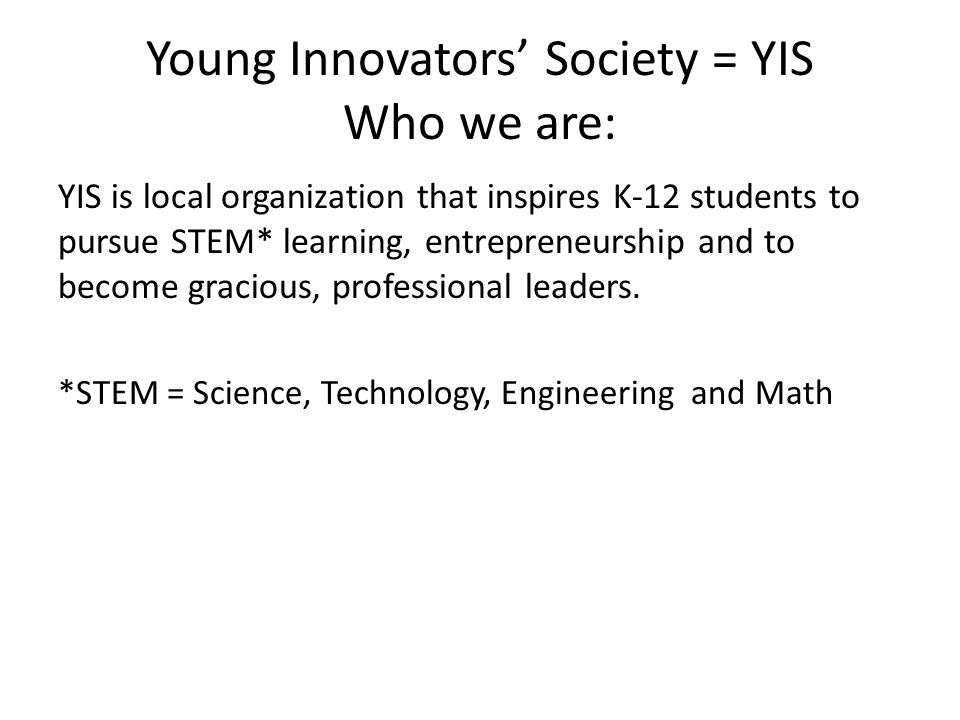 Young Innovators' Society Programs Acronyms Defined F.I.R.S.T.