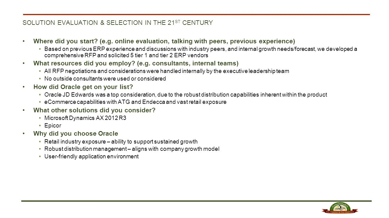 SOLUTION EVALUATION & SELECTION IN THE 21 ST CENTURY Where did you start.
