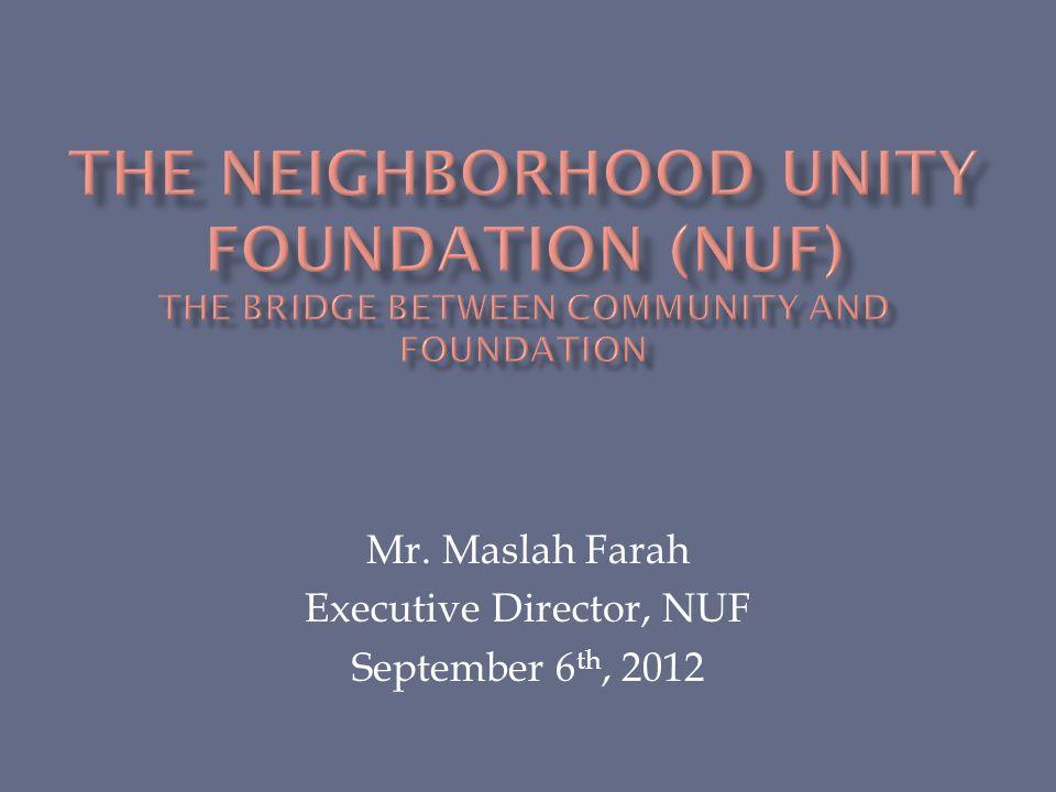Mr. Maslah Farah Executive Director, NUF September 6 th, 2012