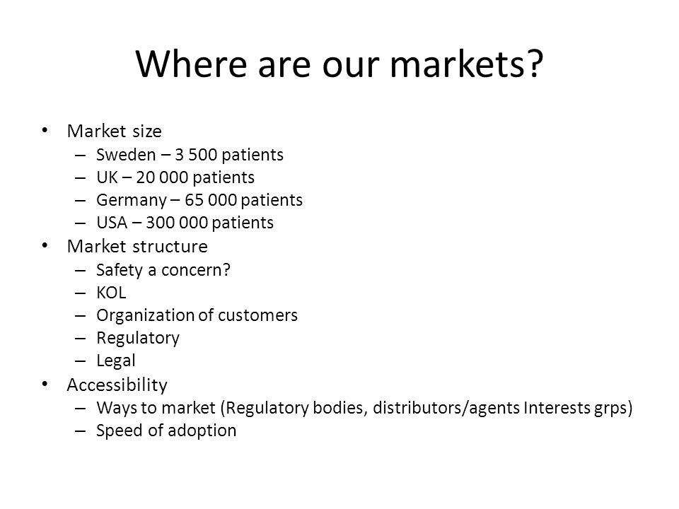 Where are our markets.
