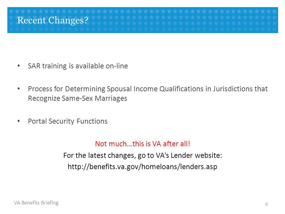 VA Benefits Briefing Recent Changes.