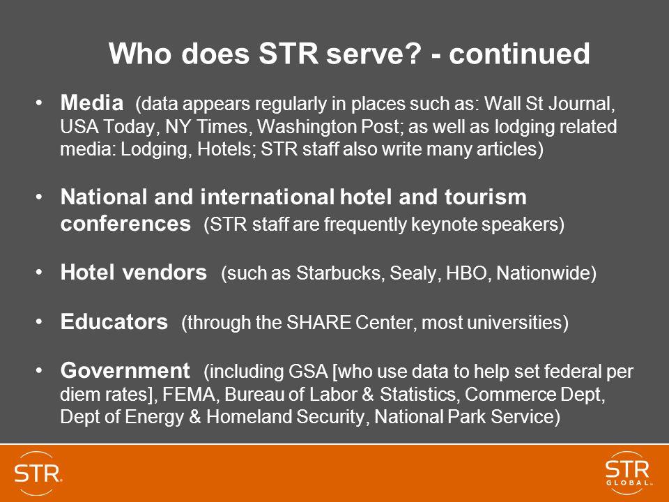 Who does STR serve.