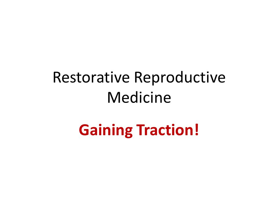Restorative Reproductive Medicine Gaining Traction!
