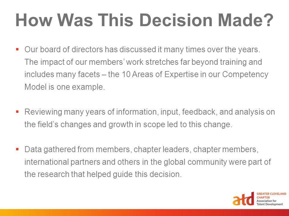 How Was This Decision Made.  Our board of directors has discussed it many times over the years.