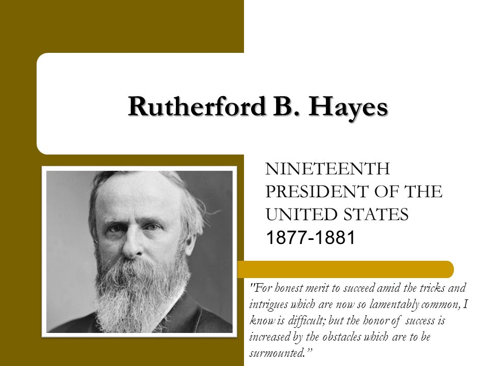 Hayes oversaw the end of Reconstruction, began the efforts that led to civil service reform, and attempted to reconcile the divisions left over from the Civil War.