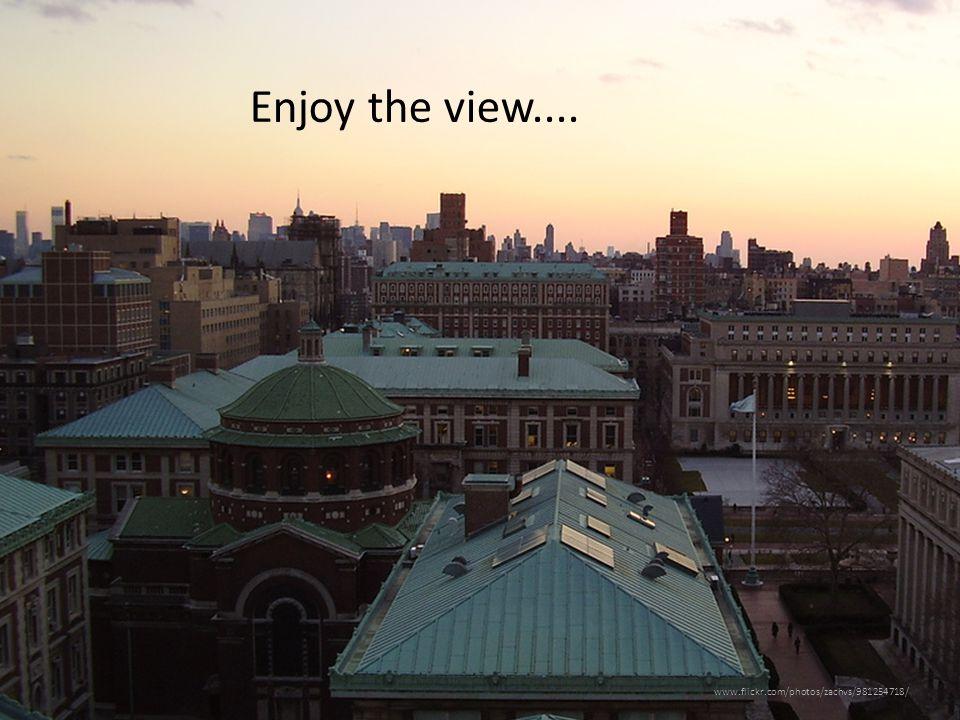 www.flickr.com/photos/zachvs/981254718/ Enjoy the view....