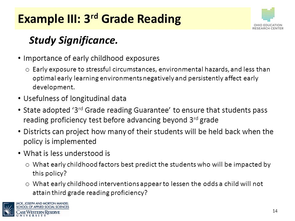 Example III: 3 rd Grade Reading 14 Study Significance.
