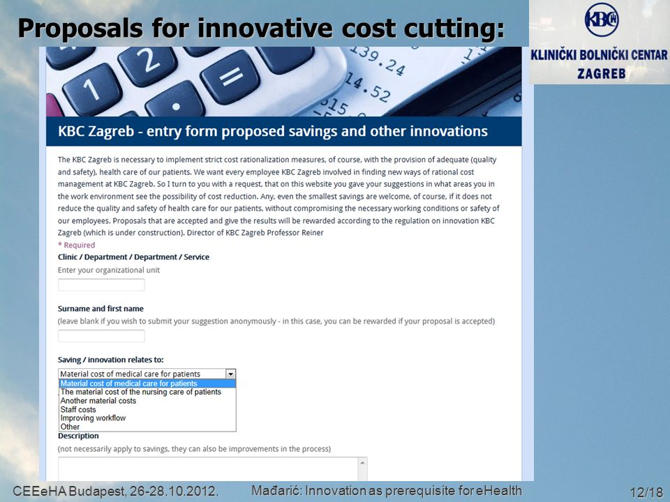 Proposals for innovative cost cutting: CEEeHA Budapest, 26-28.10.2012.
