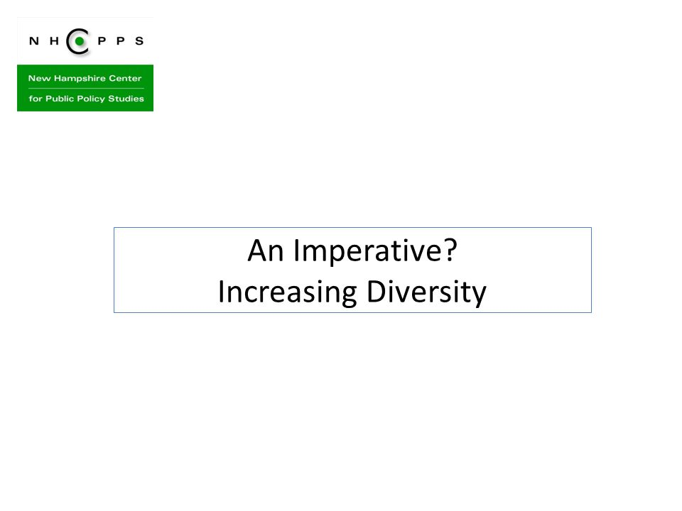 An Imperative? Increasing Diversity