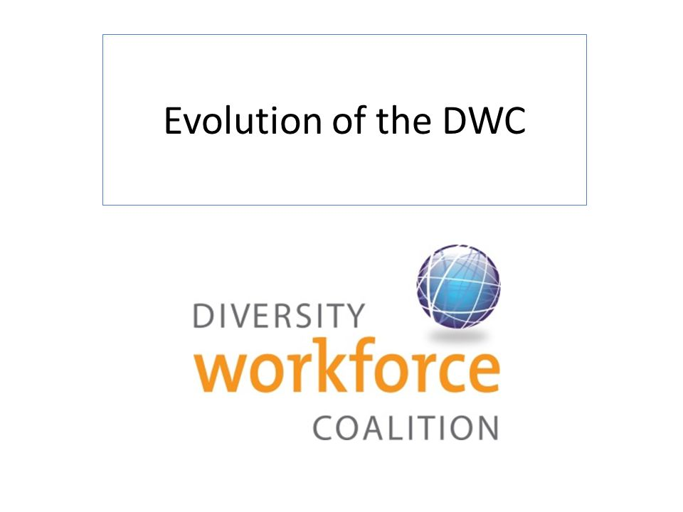 Evolution of the DWC