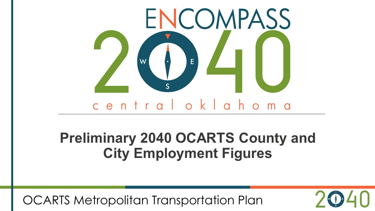 Preliminary 2040 OCARTS County and City Employment Figures