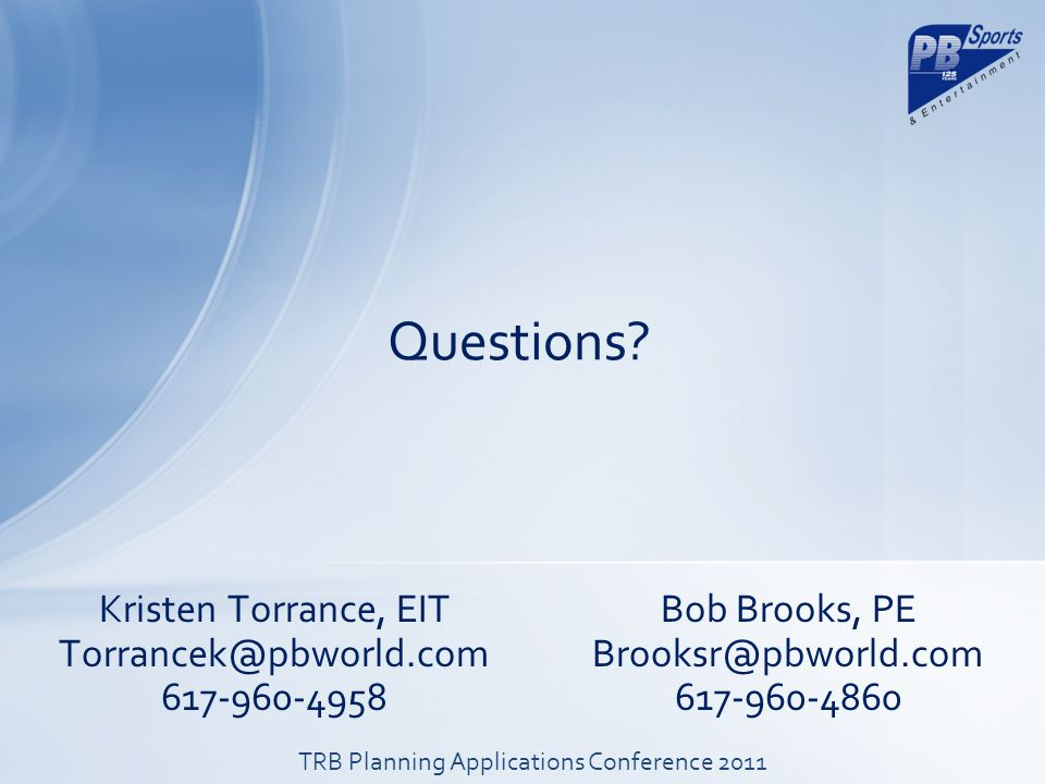 Kristen Torrance, EIT Torrancek@pbworld.com 617-960-4958 Questions.