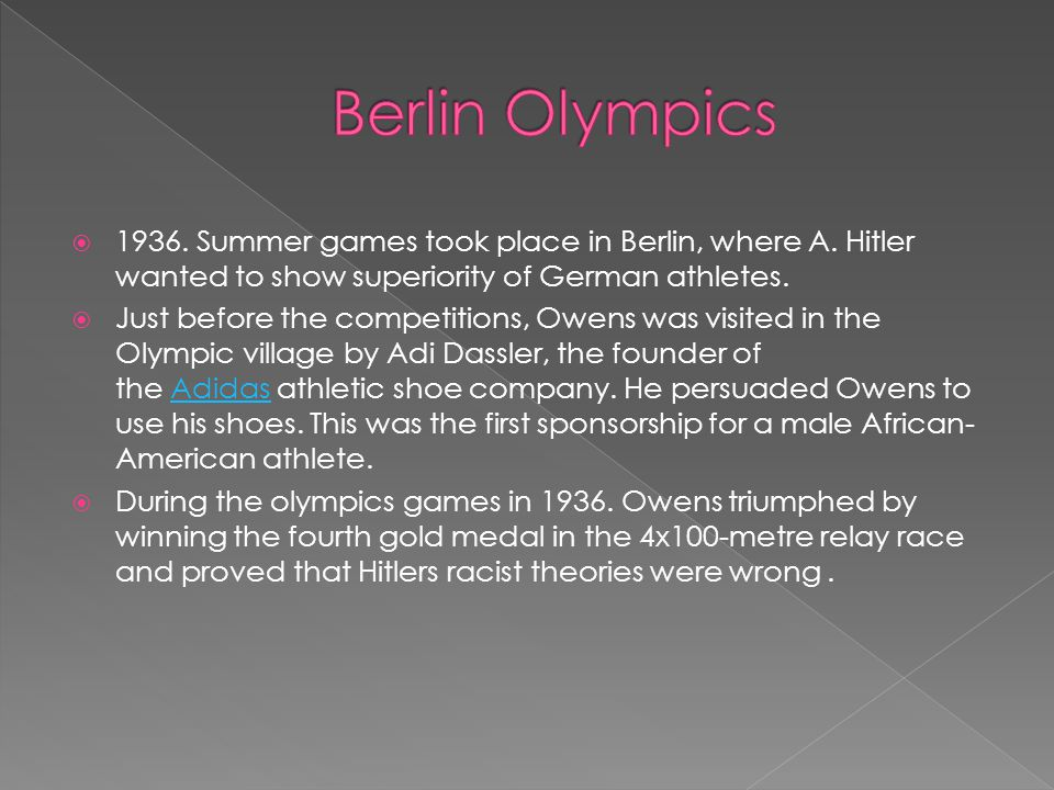  1936. Summer games took place in Berlin, where A.