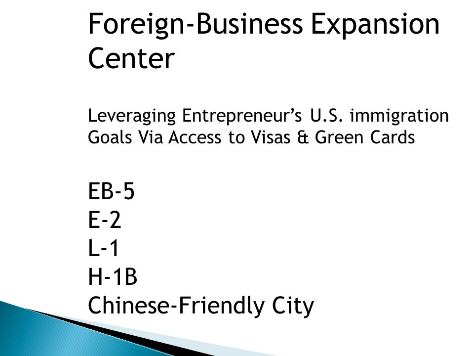 Foreign-Business Expansion Center Leveraging Entrepreneur's U.S.