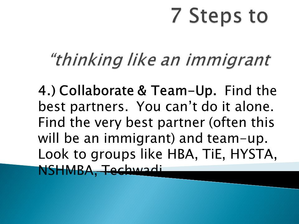 4.) Collaborate & Team-Up. Find the best partners.