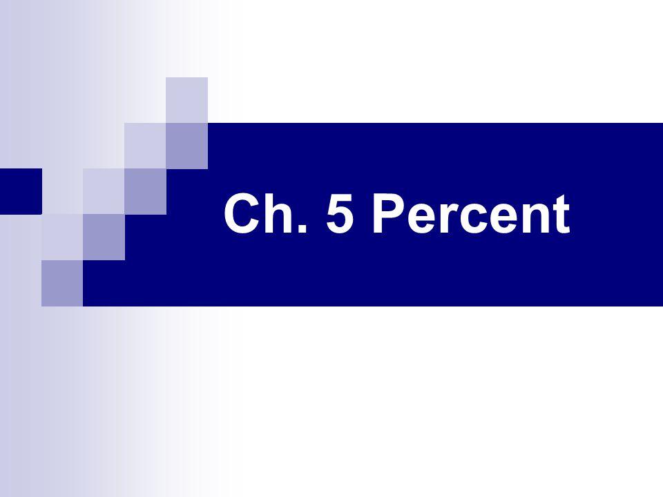 Ch. 5 Percent