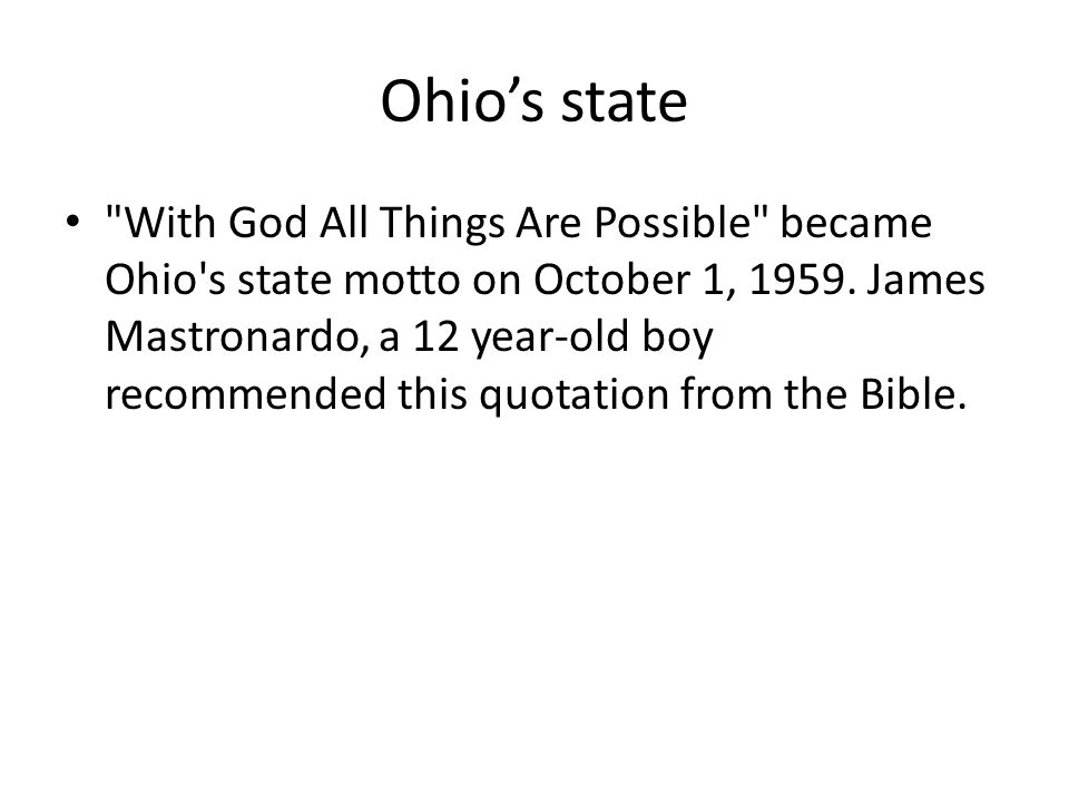 Ohio's state song I sailed away; Wandered afar; Crossed the mighty restless sea; Looked for where I ought to be.