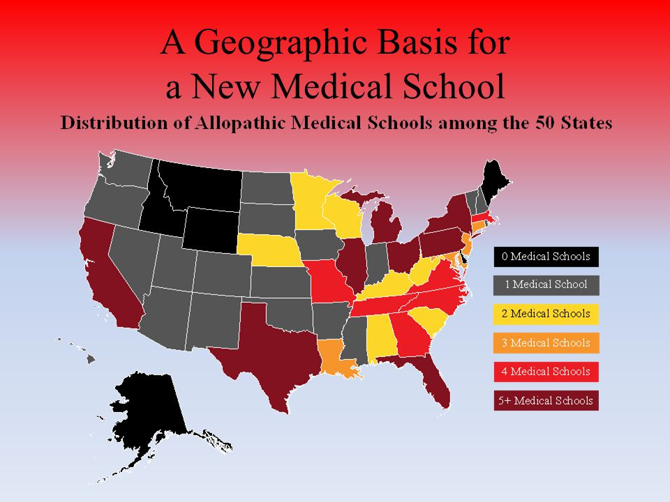 A Geographic Basis for a New Medical School