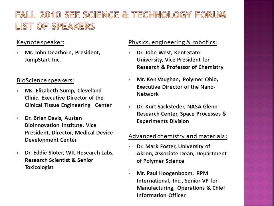 Keynote speaker:  Mr. John Dearborn, President, JumpStart Inc.