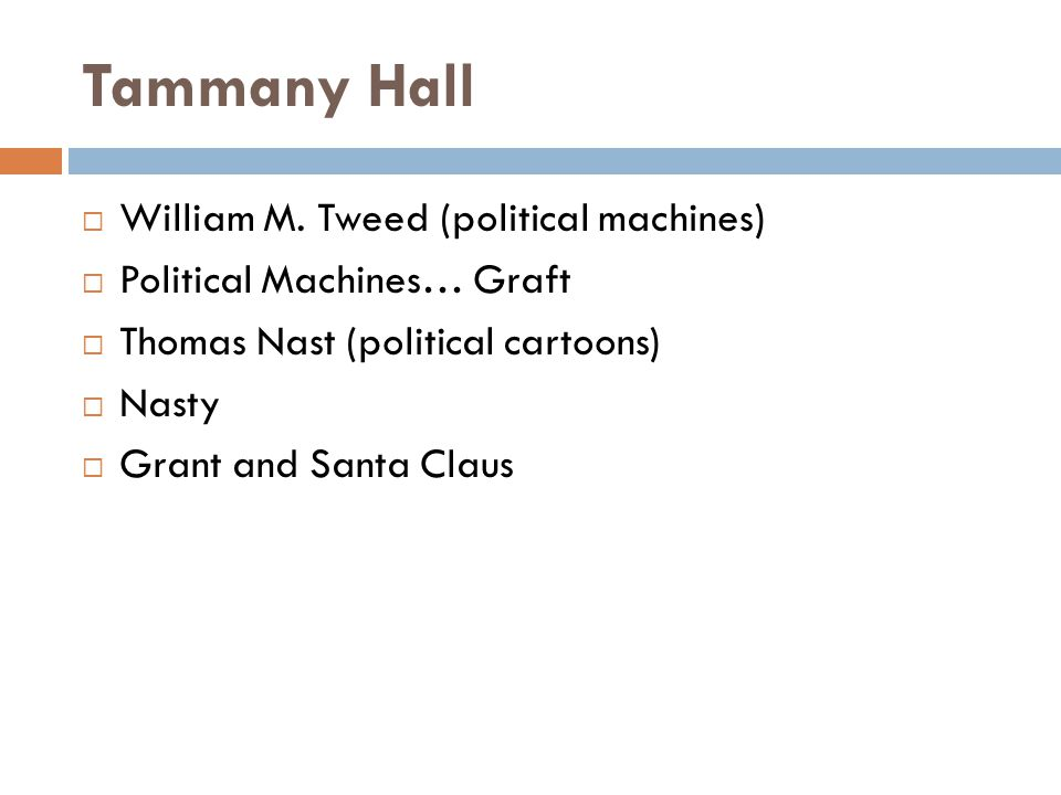 Tammany Hall  William M.