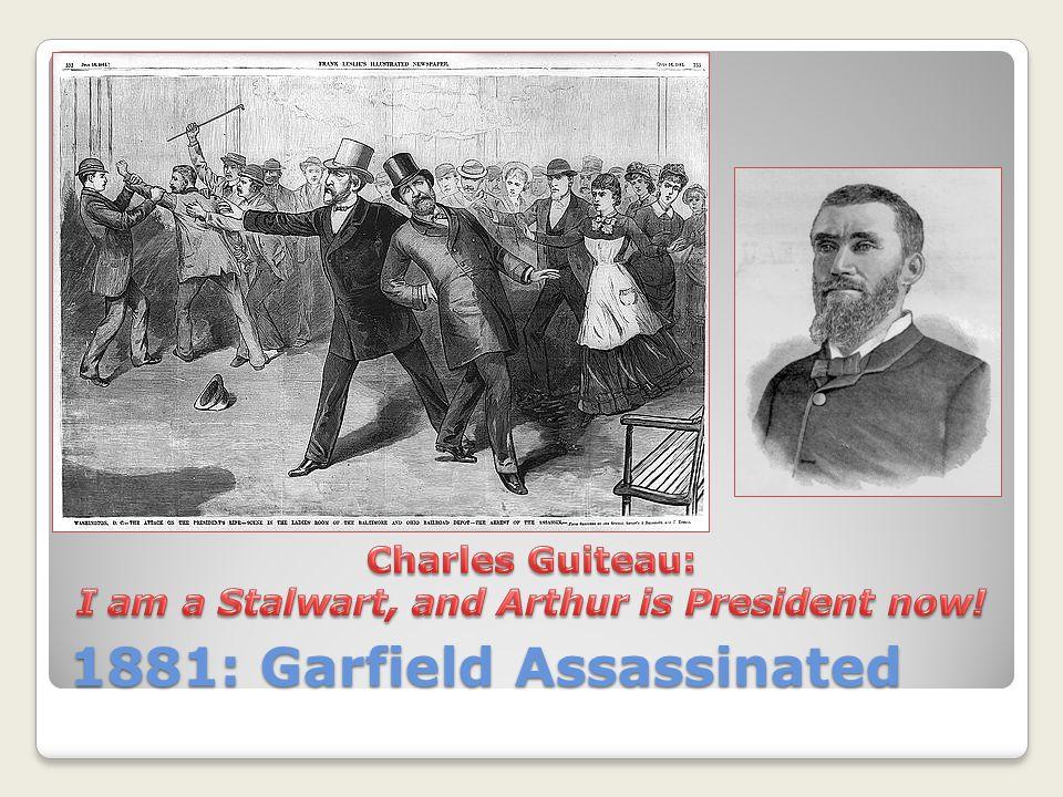 1881: Garfield Assassinated