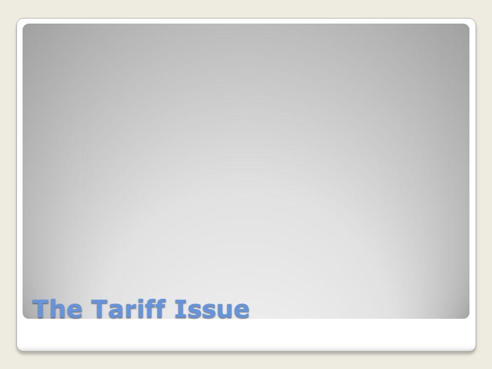 The Tariff Issue