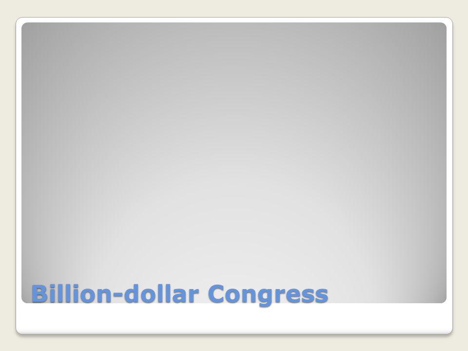 Billion-dollar Congress