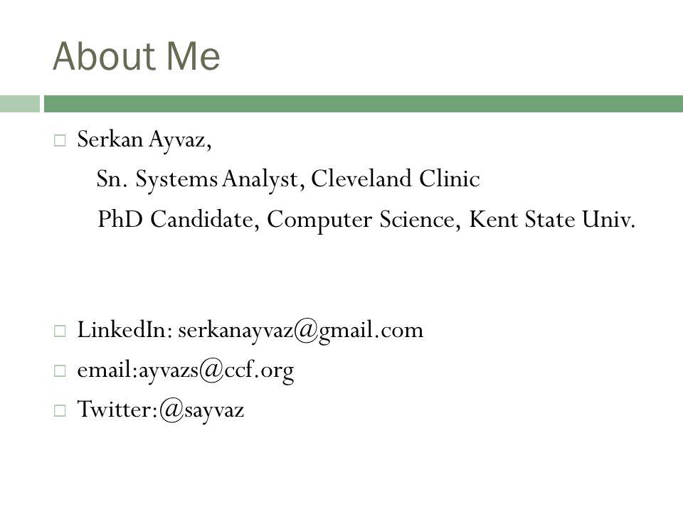 About Me  Serkan Ayvaz, Sn.