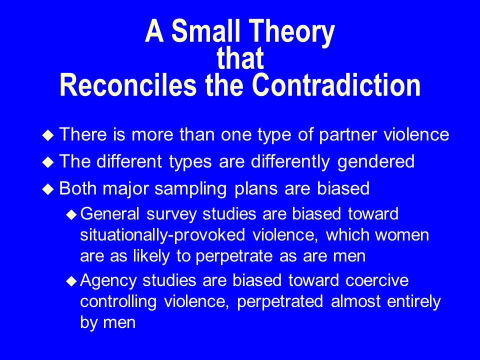 Intimate Terrorism Coercive Control Violent Resistance Resisting the Intimate Terrorist Situational Couple Violence Situationally-provoked Violence Mutual Violent Control Two Intimate Terrorists Separation-instigated Violence No History of Violence or Control