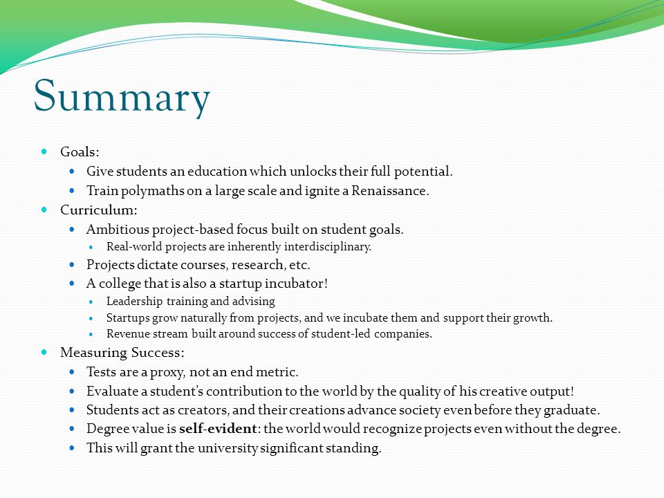 Summary Goals: Give students an education which unlocks their full potential.