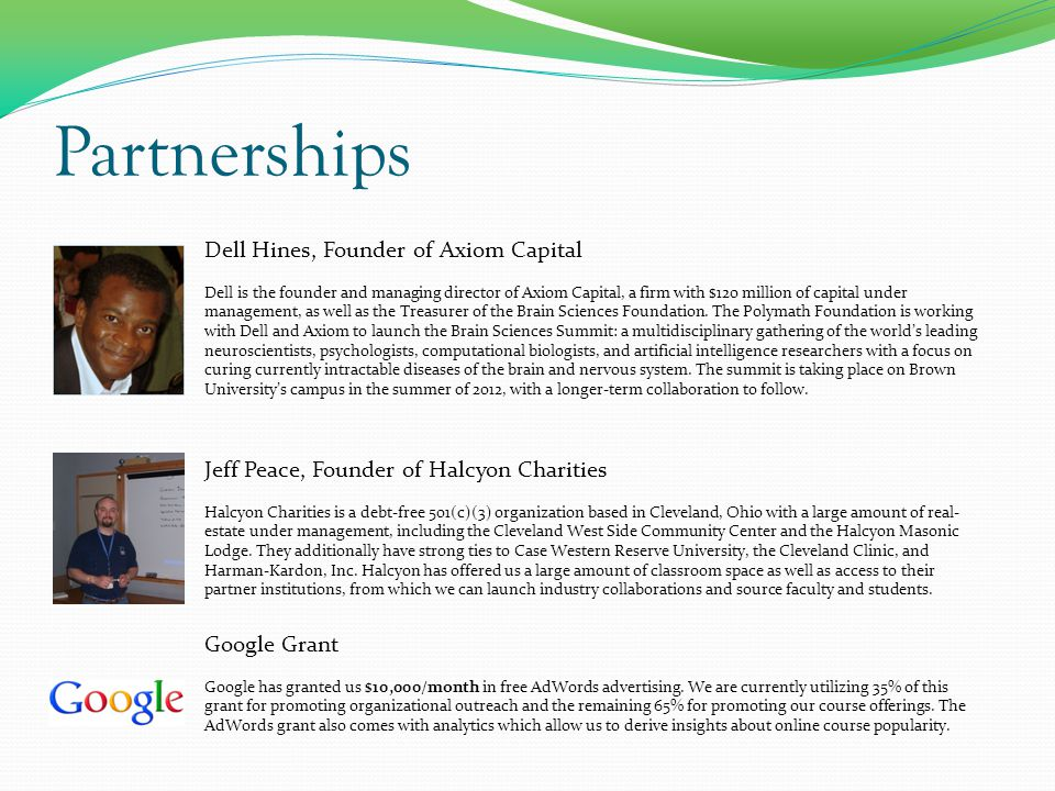 Partnerships Dell Hines, Founder of Axiom Capital Dell is the founder and managing director of Axiom Capital, a firm with $120 million of capital unde