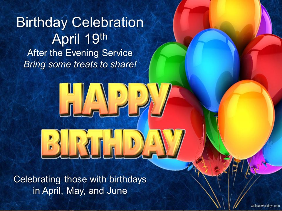 Lesson 1 Broken Leader Nehemiah 1:1–3 Birthday Celebration April 19 th After the Evening Service Bring some treats to share.
