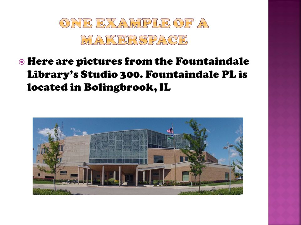  Here are pictures from the Fountaindale Library's Studio 300.