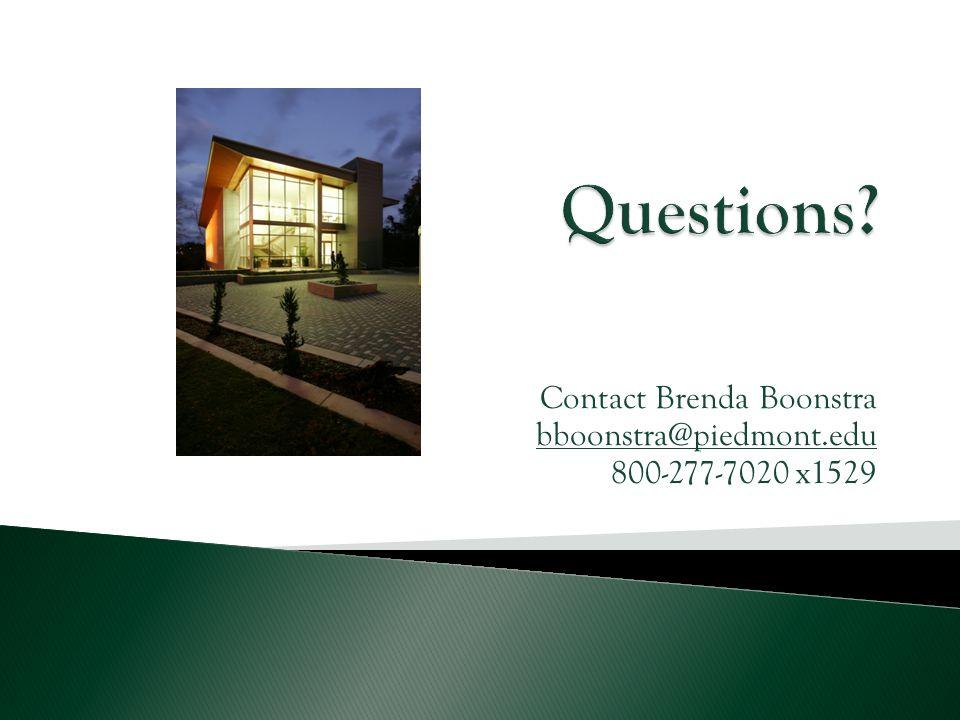 Contact Brenda Boonstra bboonstra@piedmont.edu 800-277-7020 x1529