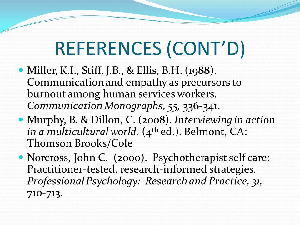 REFERENCES (CONT'D) Miller, K.I., Stiff, J.B., & Ellis, B.H.