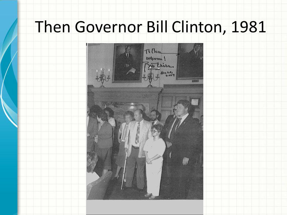 Then Governor Bill Clinton, 1981