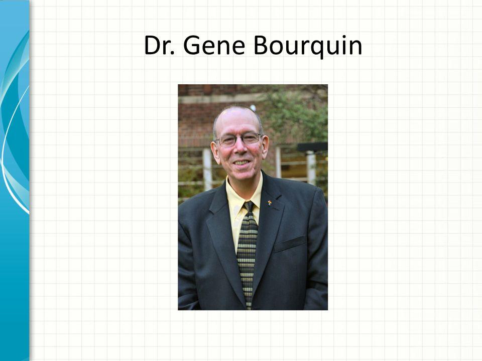 Dr. Gene Bourquin